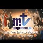 Tierra Santa con otros ojos 2-El milagro al servicio del mensaje P.Santiago Martín FM 9/1/2020