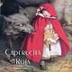 """""""Caperucita Roja"""" de los Hermanos Grimm"""