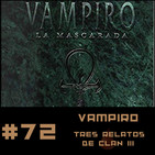 #72 Tres Relatos de Clan en el Mundo de Tinieblas Vol 3