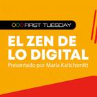 First Tuesday UFM: El Zen de lo digital