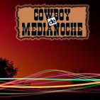 EL COWBOY DE MEDIANOCHE Con Gaspar Barron 08.10.2018