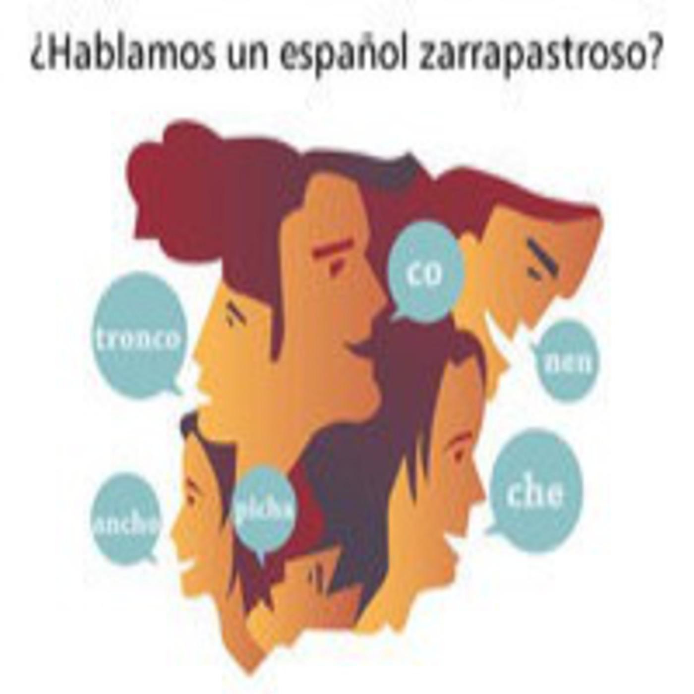 La Noche en Vela - RNE - 13 de Noviembre de 2012 - ¿Hablamos un español zarrapastroso?