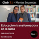 Educación transformadora en la India – PABLO CASTELLS – David Escamilla