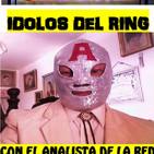 Idolos Del Ring 5 de Mayo 2019