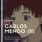 Una pizca de Carlos Mendo (II)