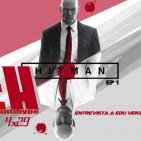 Antihype 4x29 Hitman y Entrevista a Edu Verz