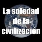 Astrobitácora - 1x07 - La soledad de la civilización