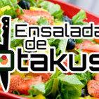 Ensalada de Otakus #120: Ensalada Desactualizada