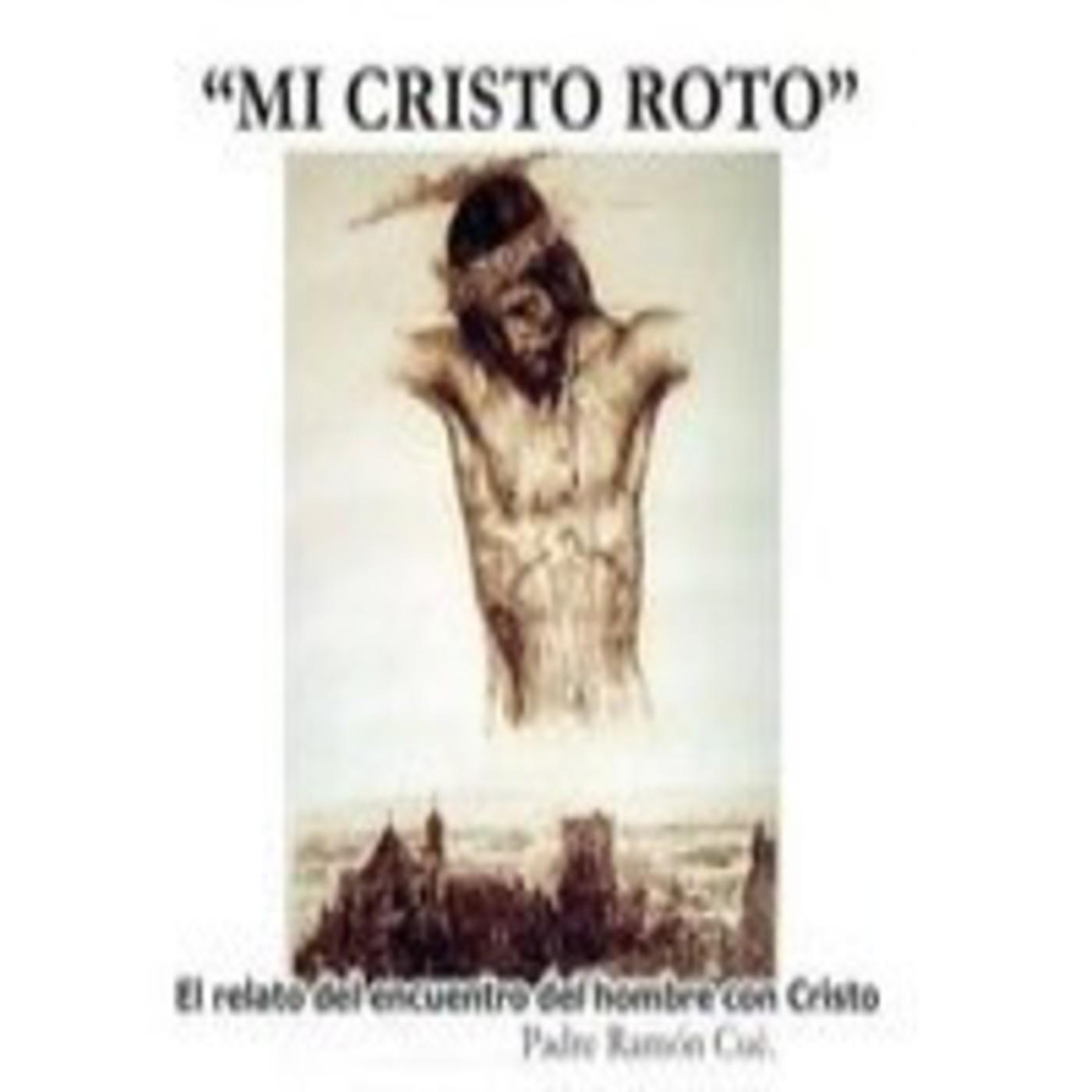 Mi Cristo Roto En Corazón Católico En Mp31803 A Las 210000 36