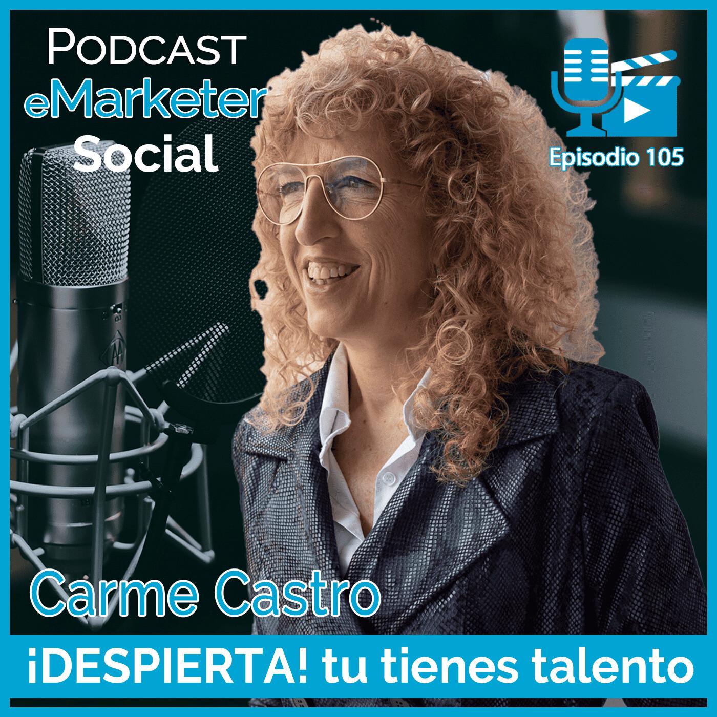105 Carme Castro coach y fundadora de Kainova en Podcast eMarketerSocial