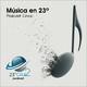 Podcast 005 - Música en 23º Grados - 23gra2