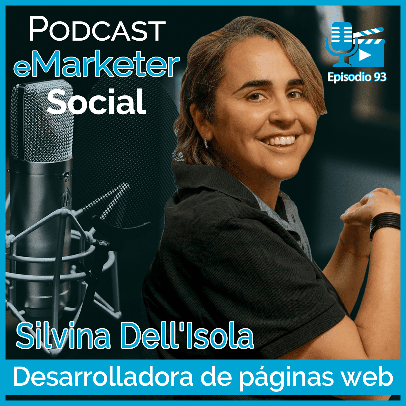 093 Entrevista con Silvina Dell'Isola en Podcast eMarketerSocial