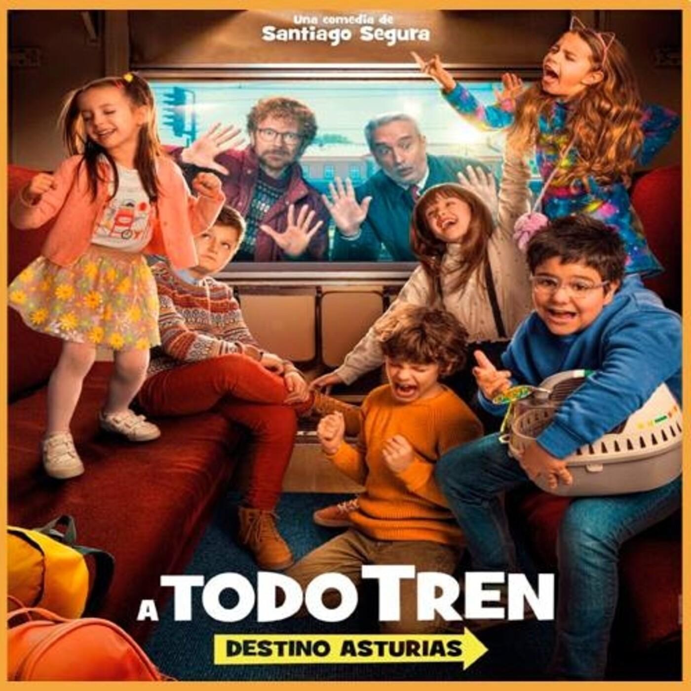 Cine Espanol A Todo Tren Destino Asturias De Santiago Segura En El Podcast De Cinoscar Rarities En Mp3 15 07 A Las 08 01 00 20 49 72830287 Ivoox