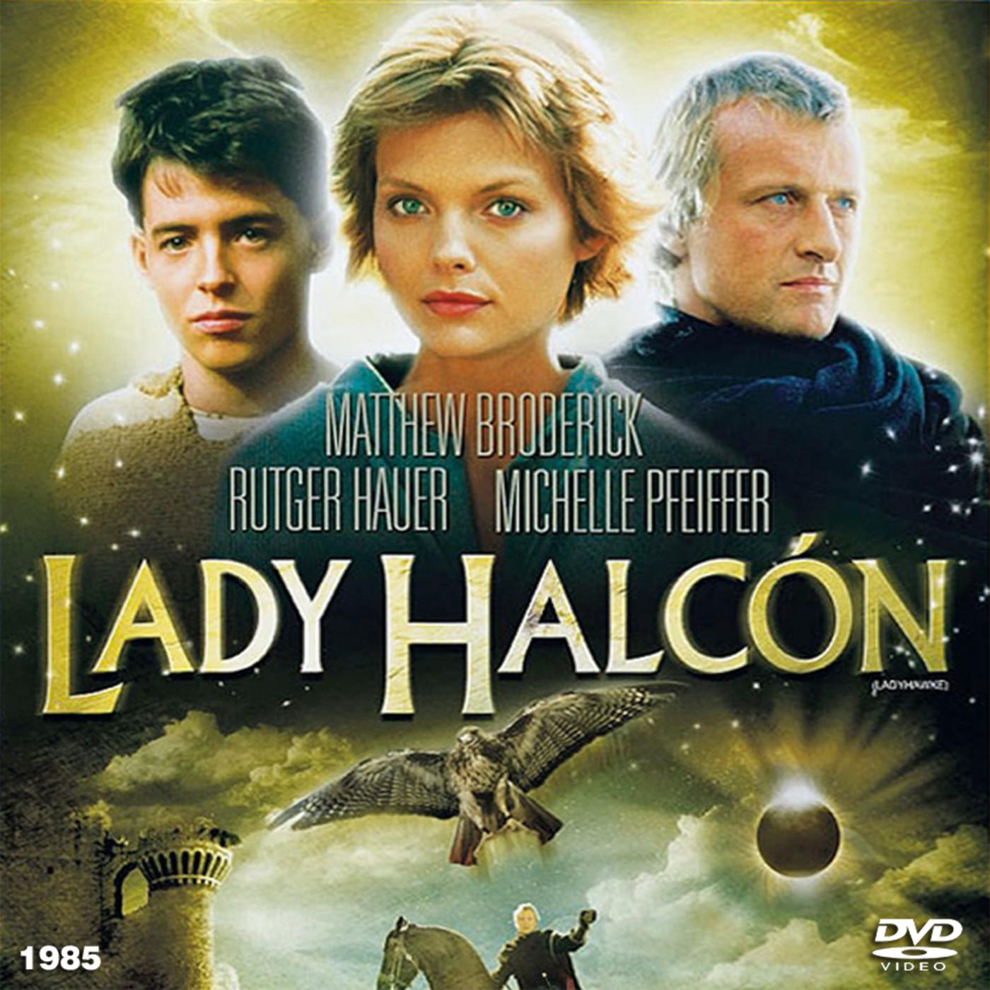 Lady Halcon 1985 Aventuras Romance Fantastico Peliculas Audesc Podcast En Escuchando Peliculas En Mp3 20 05 A Las 10 38 20 01 56 00 51214709 Ivoox