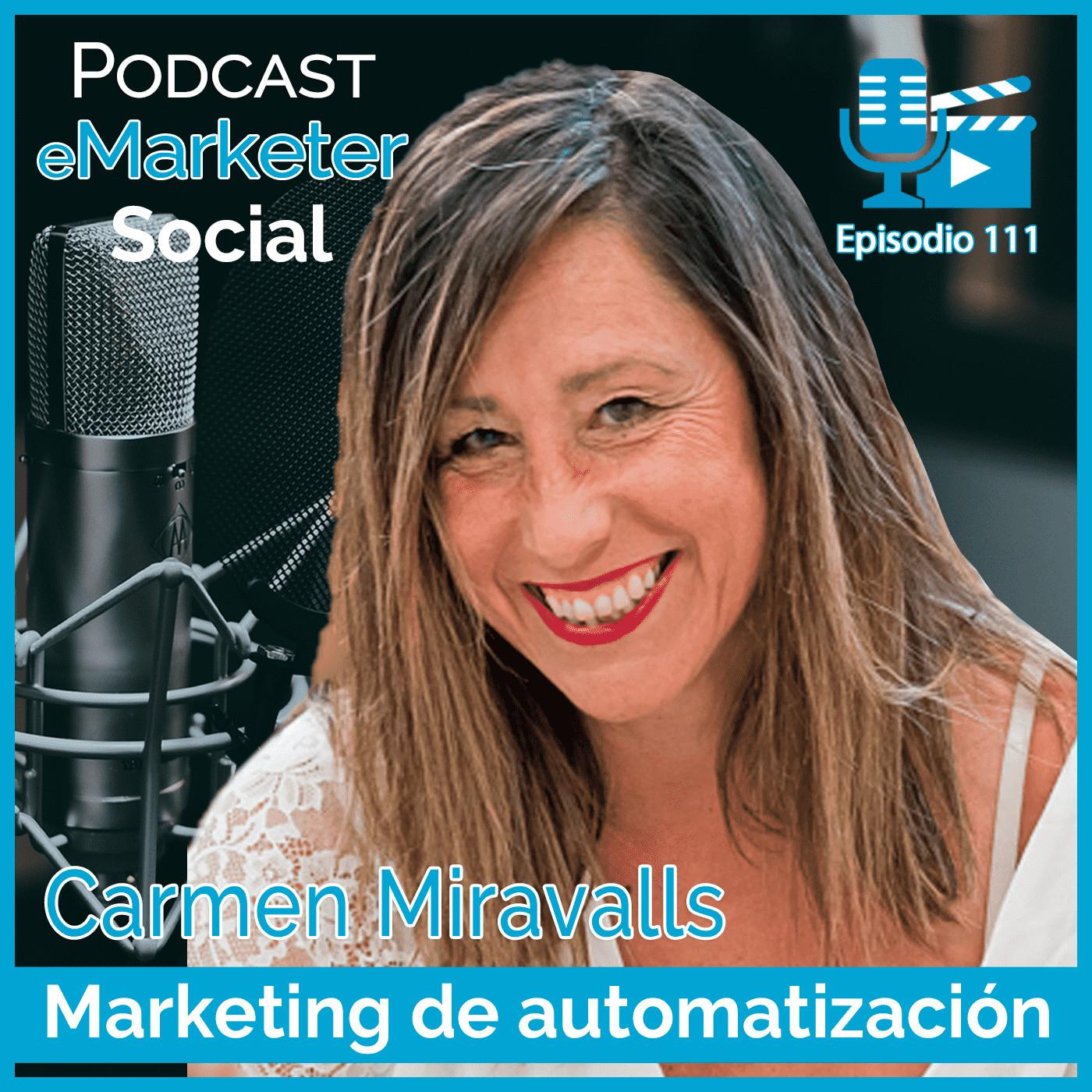 111 Carmen Miravalls fundadora de Marketonarium en Podcast eMarketerSocial