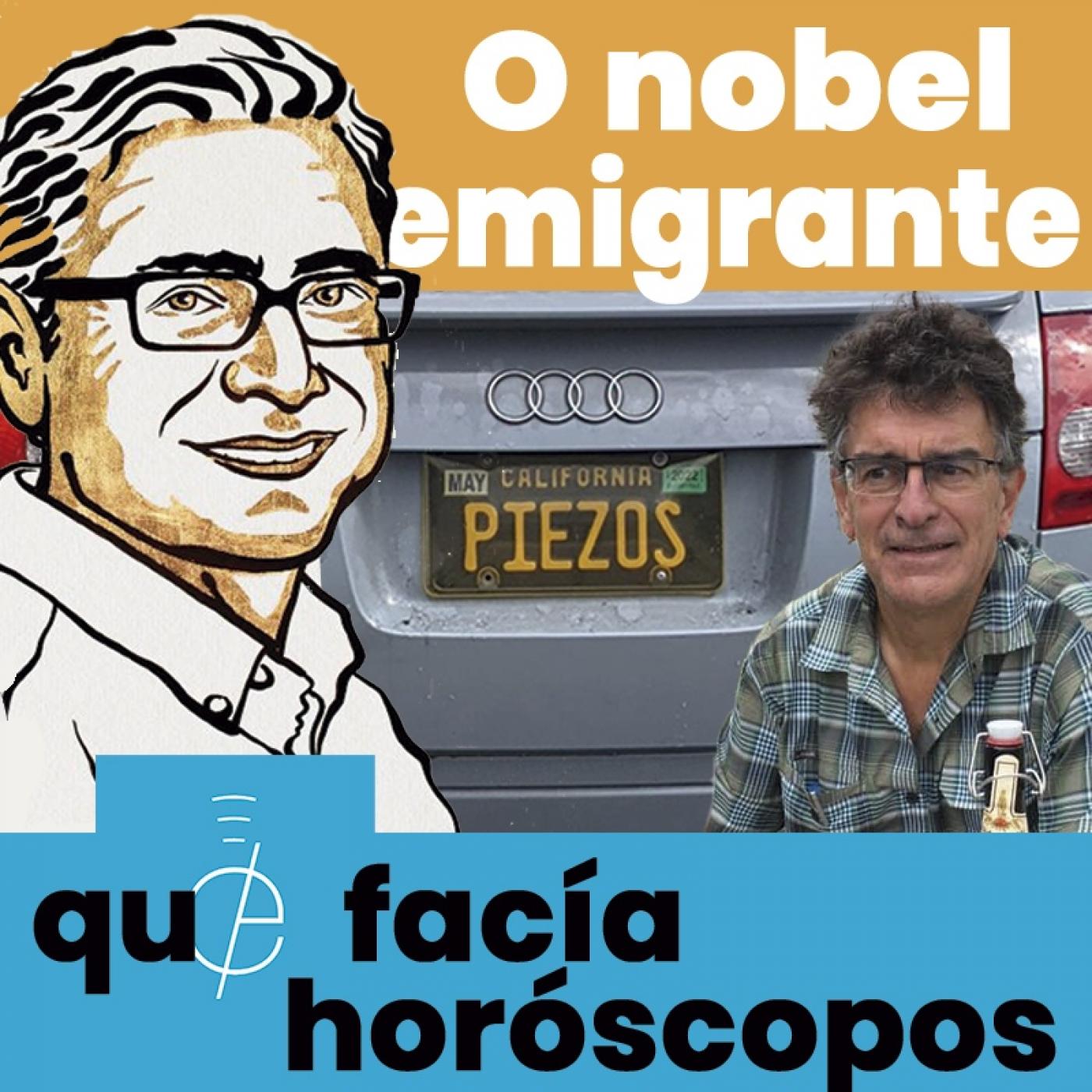 Efer 571 (6-10-21): O nobel emigrante que sobrevivía facendo horóscopos