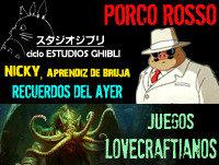 LODE 3x23 Juegos Lovecraftianos. GHIBLI: Porco Rosso, Nicky aprendiz de bruja, Recuerdos del ayer