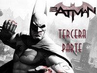 LODE 3x38 especial BATMAN 3 de 4 -programa completo-