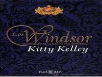 06 - LOS WINDSOR, RADIOGRAFIA DE LA FAMILIA REAL BRITANICA - Kitty Kelley