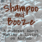 Shampoo and Booze Episode 54: We're back! Update and intro to new friend Ashley and our Airbnb Design Services