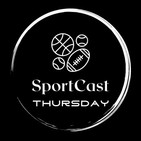 SportCast Thursday