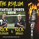 Asylum Fantasy Sports Show 325- Puddmonkey