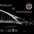Podcast de vulturzgz