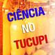Ciência no Tucupi - Podcast #4