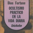 Ocultismo Práctico en la Vida Diaria D. Fortune.