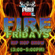 Fire Fridays with Jah Prince March 3rd B