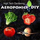 The Aeroponics DIY Podcast | Indoor Gardening | Hi