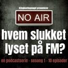 17. HVEM SLUKKET LYSET PÅ FM - Episode 17