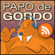 Papo de Gordo na Quarentena: Ep. 16 - Happy Birthday, Mr. Belote