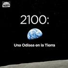 2100: Una Odisea en la Tierra