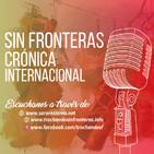 Sin Fronteras Crónica Internacional