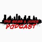 Gems & Juice Podcast
