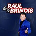El Show de Raul Brindis - EL PAN DULCE - Martes 05 de Noviembre 2019