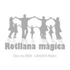 Rotllana màgica - 10/08/19