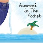 Awamori in The Pocket ~?4?~