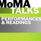 MoMA Talks: Performances and Readings