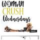 Episode 16 - #WomanCrushWednesday short and sweet