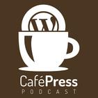 CafePress Podcast. WordPress con sabor a café