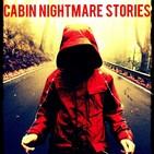 Cabin Nightmare Stories (Skinwalker)