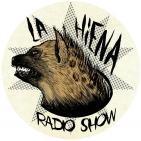 La Hiena - Radio Show