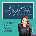 123 | Why You Should Be Fired Up About Productivity!