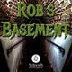 Rob's Basement S06E09: WTF (Womb Tendril Finale)