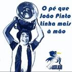 O pé que João Pinto tinha mais à mão