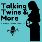 Talking twins and More. A Multiple Births Podcast. Episode 20. Part 2 AMBA Chairperson Ashlee Tenberge
