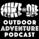 Episode 017: Solo hiking with Andy Szollosi Part 1 - Hike or Die Outdoor Adventure Podcast