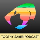 Toothy Saber Podcast